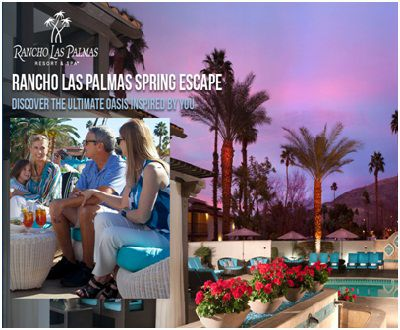 Escape to Rancho Las Palmas Spring Sweepstakes